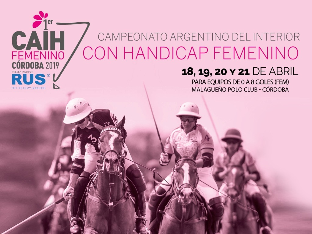 CAIH Femenino 2019. La primer gran fiesta del polo femenino.